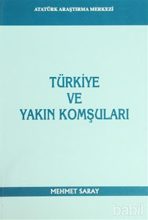 Mehmet Saray-Türkiye ve Yakın Komşuları
