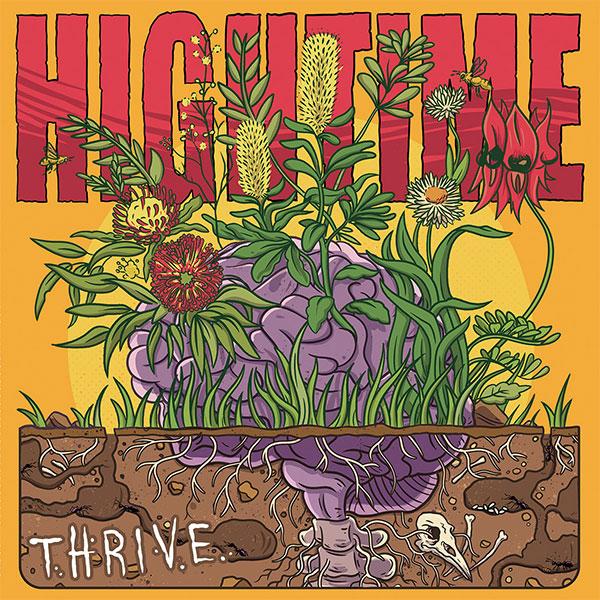"Hightime stream new EP ""Thrive"""