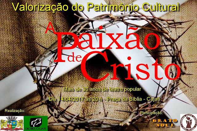 CAJATI TERÁ ENCENAÇÃO DA PAIXÃO DE CRISTO