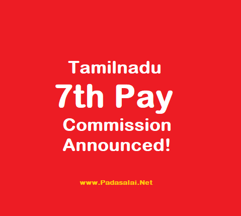 Tamilnadu 7th Pay Commission - GO & Calculation Software - Full