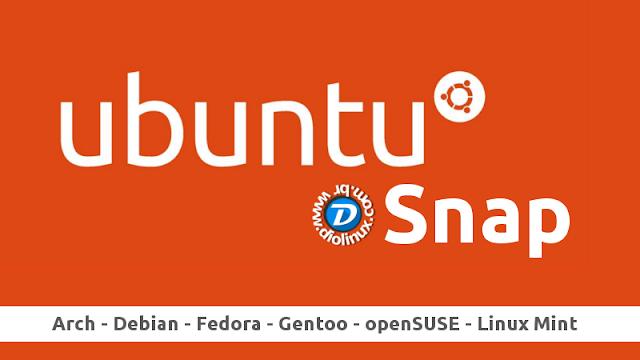 Ubuntu Snap em outras distros