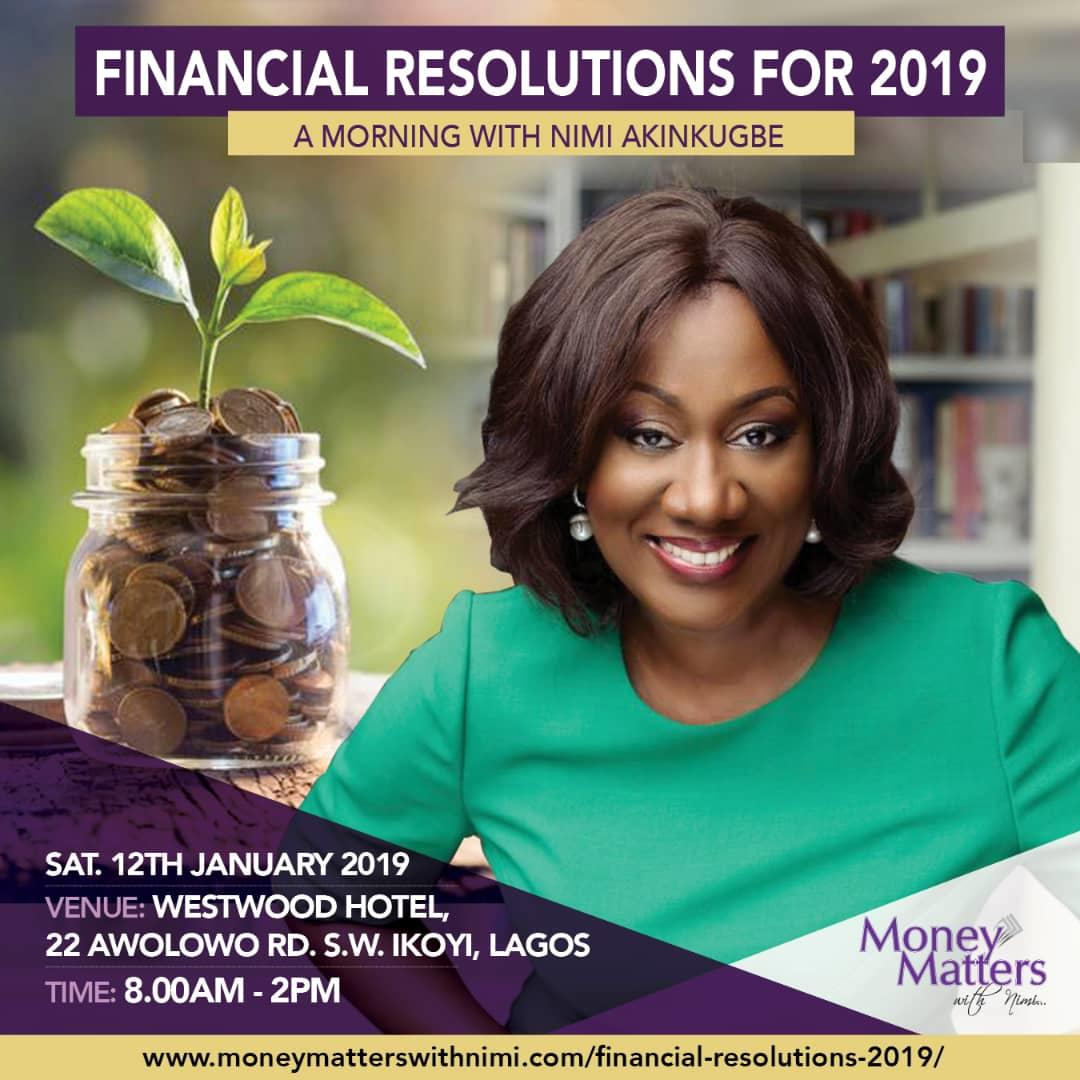 FINANCIAL RESOLUTIONS FOR 2019- with Nimi Akinkugbe ||January 12th, 2019