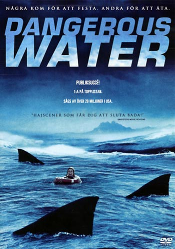 Dangerous Waters Shark Attack (2005) ฝูงฉลามเขี้ยวเพชฌฆาต