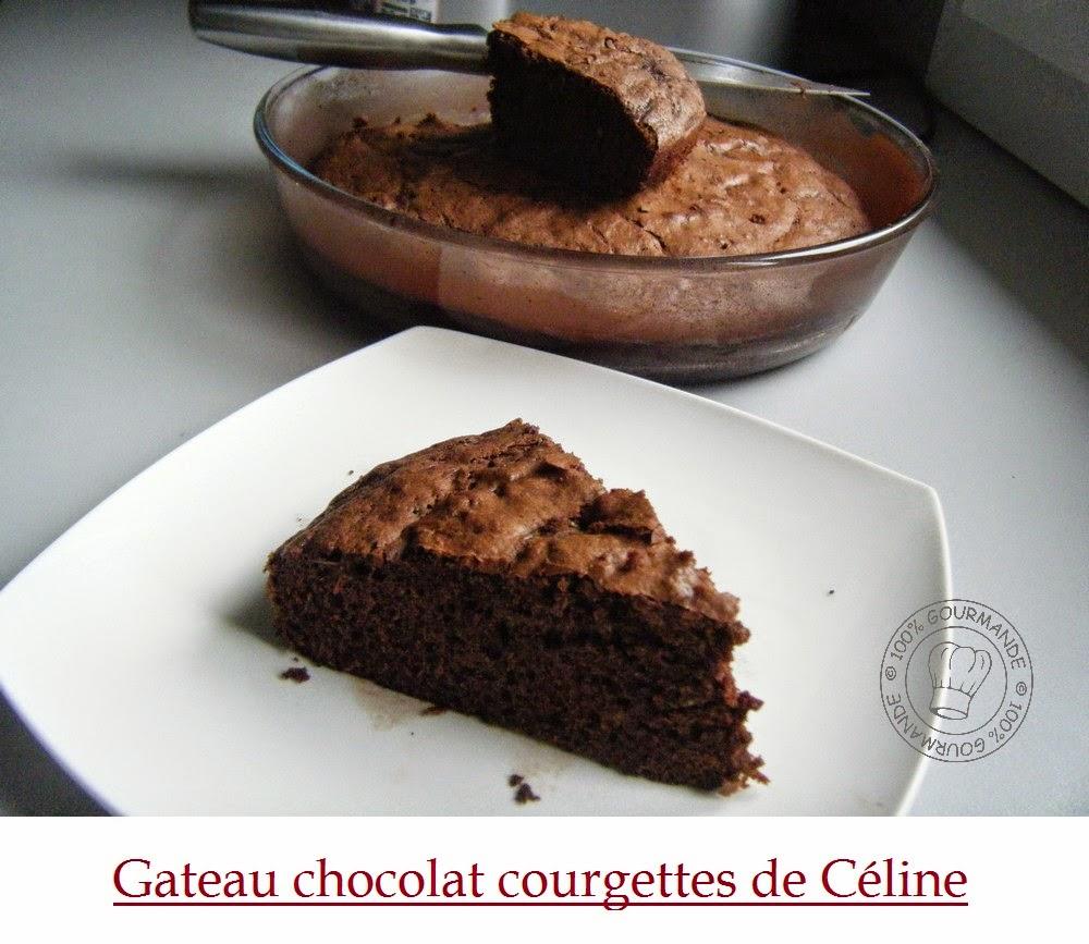 100 Gourmande Gateau Chocolat Courgette Sans Beurre Ni Creme