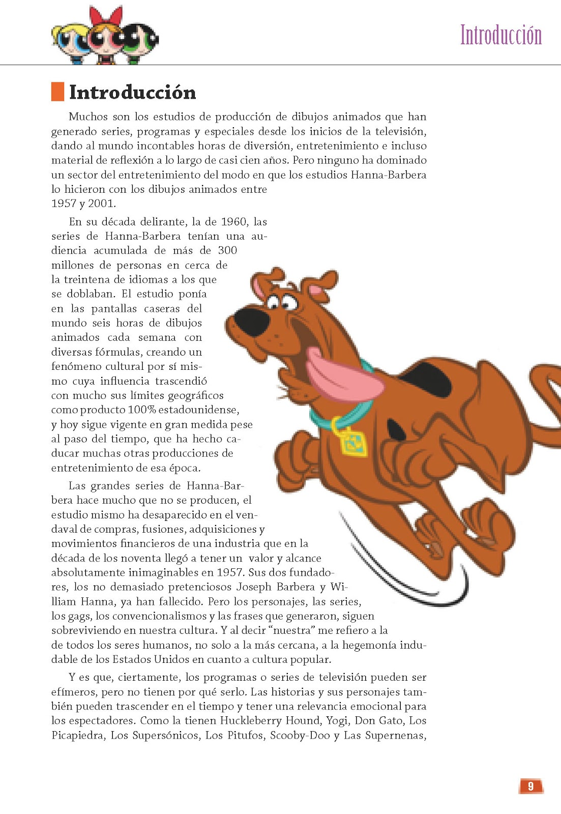 """Crítica de """"De Tom y Jerry a Las Supernenas: La Aventura de Hanna ..."""