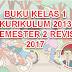 BUKU KELAS 1 KURIKULUM 2013 SEMESTER 2 REVISI 2017 (Pegangan Guru dan Siswa)