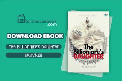 Download Novel The Billionaire'S Daughter by Maretasari Pdf