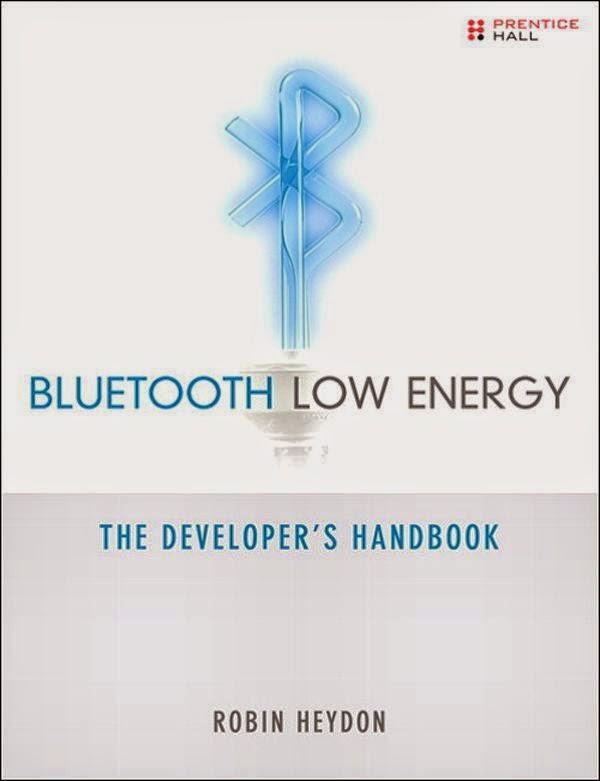 Download PDF Bluetooth Low Energy The Developer's Handbook