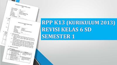 RPP K13 SD/MI Kelas 6 Semester 1 Revisi 2018