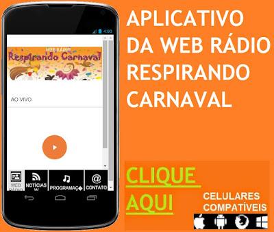 http://files.appsgeyser.com/WEB%20R%C3%81DIO%20RESPIRANDO%20CARNAVAL_3964850.apk