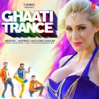 Ghaati Trance - Sonu Kakkar (2016)