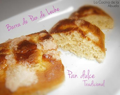 Barra pan leche. Pan dulce tradicional receta emplatado