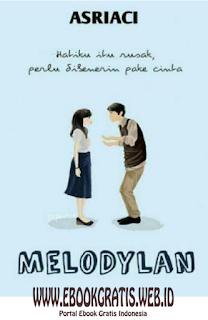 Novel Melodylan by Asriaci - Full 100% pdf