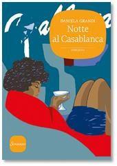 In libreria #206 - Notte al Casablanca