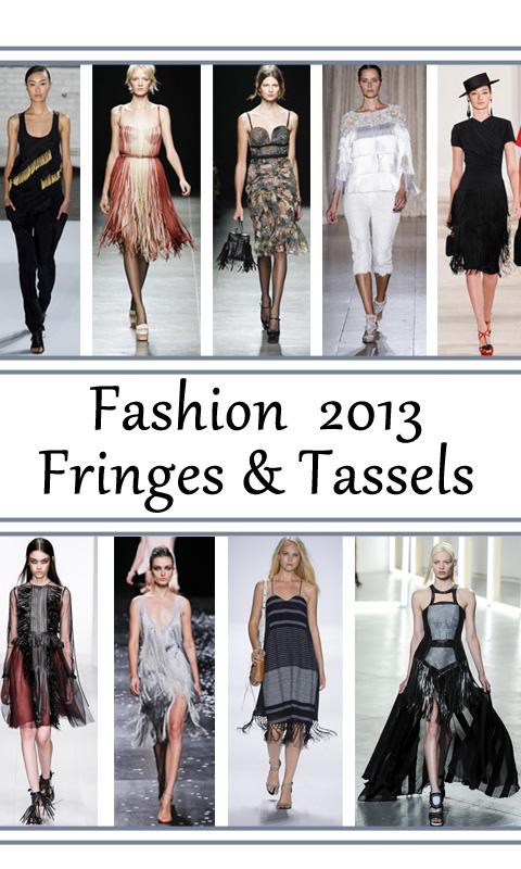 Fringes and Tassels Fashion 2013