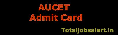 AUCET Admit Card 2016