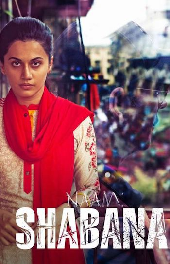 Naam Shabana 2017 Hindi Full Movie Download