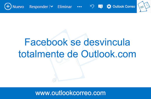 Facebook se desvincula totalmente de Outlook.com