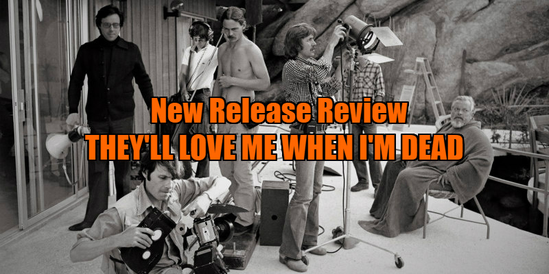 THEY'LL LOVE ME WHEN I'M DEAD review