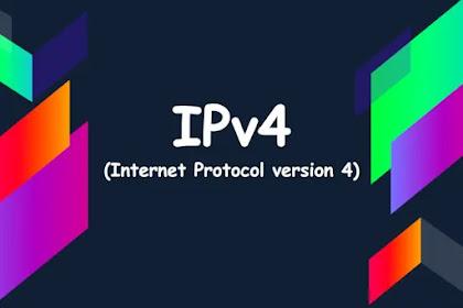 Mengenal  IPv4 (Internet Protocol version 4)