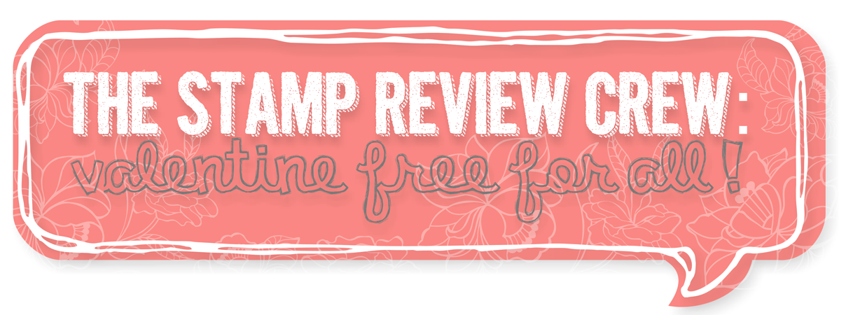 http://stampreviewcrew.blogspot.com/2015/01/stamp-review-crew-valentine-free-for.html