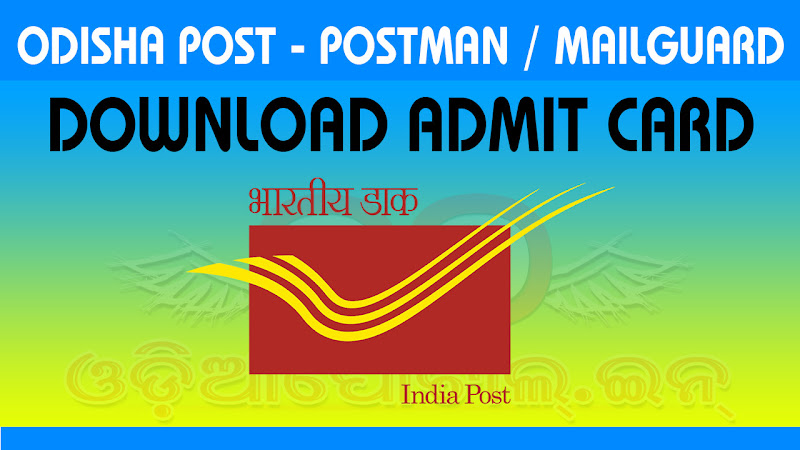 Admit card for Written Examination of Odisha Postal Postman/Mail Guard Recruitment 2017 has released. The Written Examination is scheduled on 16-April-2017 Sunday (2:30PM to 4:30PM). You can download online admit card/hall ticket card from below.