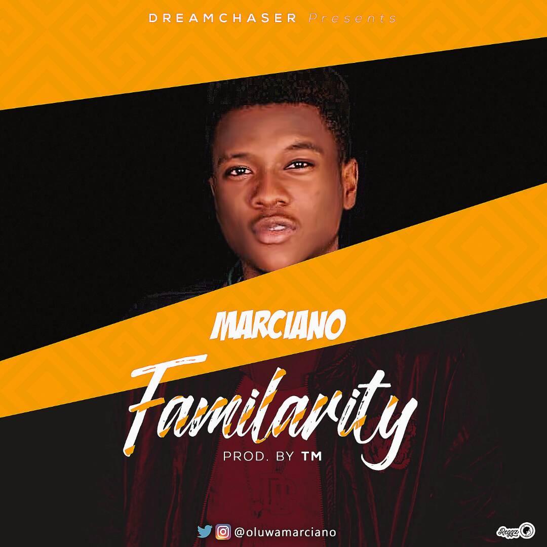 Download: Marciano – Familiarity