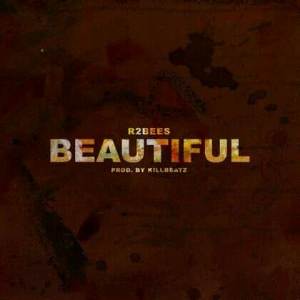 Download Mp3 | R2Bees - Beautiful