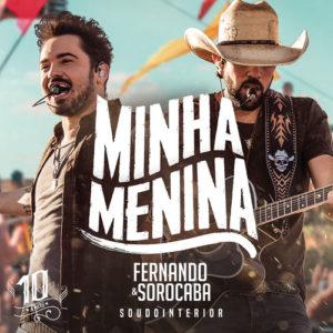 Baixar Fernando & Sorocaba - Minha Menina (2017)