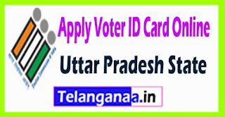How to Apply Voter ID Card In Uttar Pradesh State