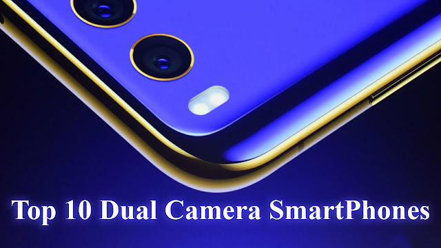 Top 10 Most Popular Dual-camera Smartphones