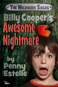 http://www.amazon.com/Billy-Coopers-Awesome-Nightmare-Wickware-ebook/dp/B0088HTJ9U/ref=la_B006S62XBY_1_12?s=books&ie=UTF8&qid=1400867461&sr=1-12