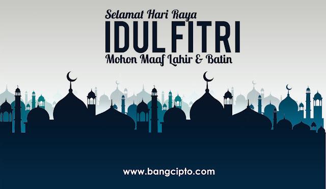 Kumpulan Kata Kata Ucapan Selamat Hari Raya Idul Fitri 1440 H 2019