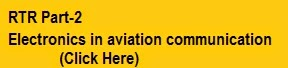 http://icaviation.blogspot.in/2012/01/electronics-in-aviation-communication.html