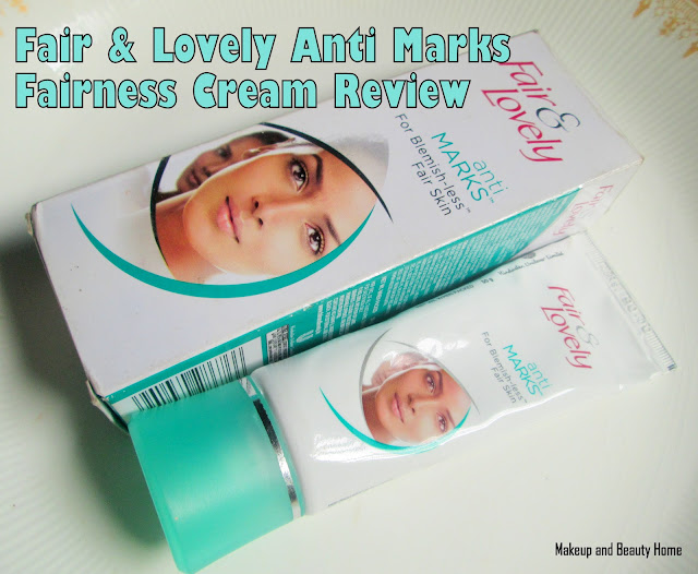 Fair & Lovely Anti Marks Fairness Cream Review