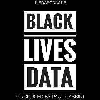 New Music: MedafOracle – Black Lives Data