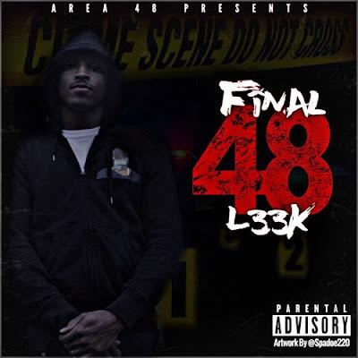 """L33K - """"Final 48"""" / www.hiphopondeck.com"""
