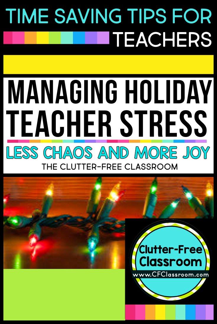 Classroom Job Ideas 3rd Grade ~ Managing holiday stress tips ideas for teachers