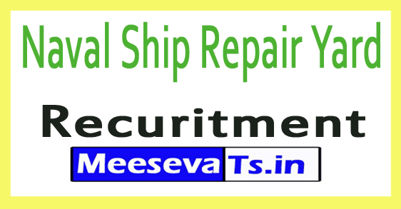 Naval Ship Repair Yard NSRY Recruitment Notification 2017