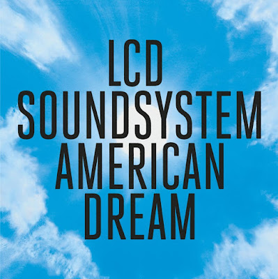 "LCD Soundsystem Score No. 1 Album Worldwide With ""American Dream"""