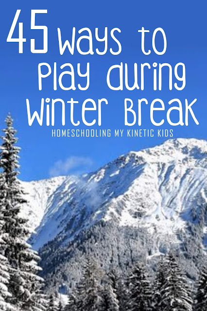 45 Ways to Play During Winter Break // Homeschooling My Kinetic Kids // Keeping Kids Busy During Christmas // Slime Recipes // Play Dough // Sensory Bins // Handwriting Practice // Snow Play