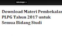 Download Materi Pembekalan PLPG Tahun 2017