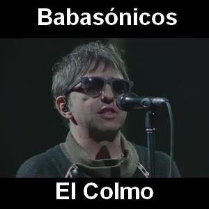 Babasonicos - El Colmo