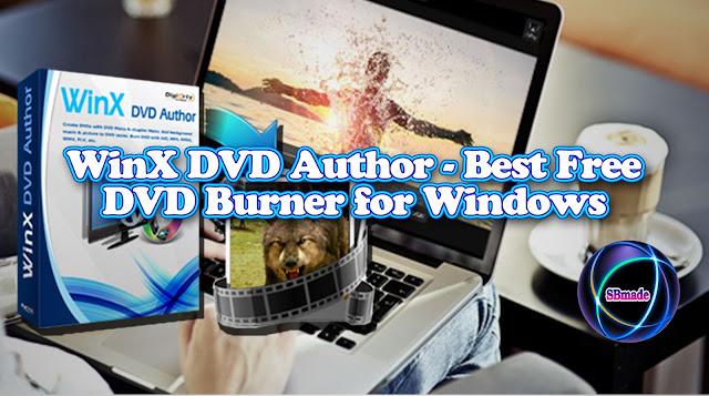 WinX DVD Author - Best Free DVD Burner for Windows