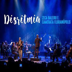 Disritmia - Zeca Baleiro