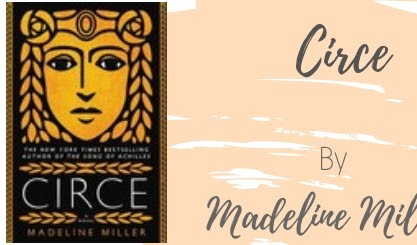 Good Reads: Circe by Madeline Miller