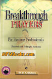 Breakthrough Prayers: For Business Professionals. Get A Copy.