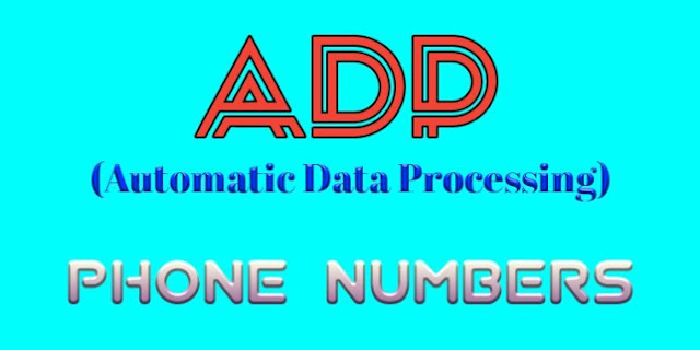 ADP Customer Service Number, ADP Phone Number