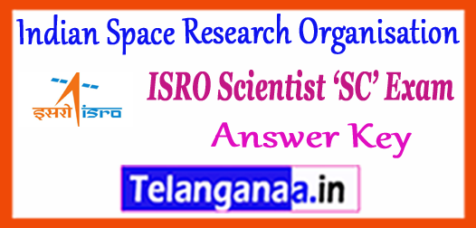 ISRO Indian Space Research Organisation Scientist Engineer SC Answer Key 2017