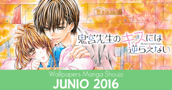 Wallpapers Manga Shoujo: Junio 2016